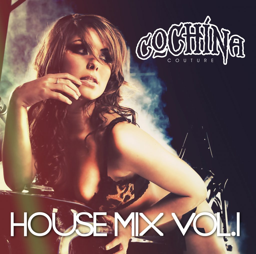 Cochina Couture House Mix Vol.1